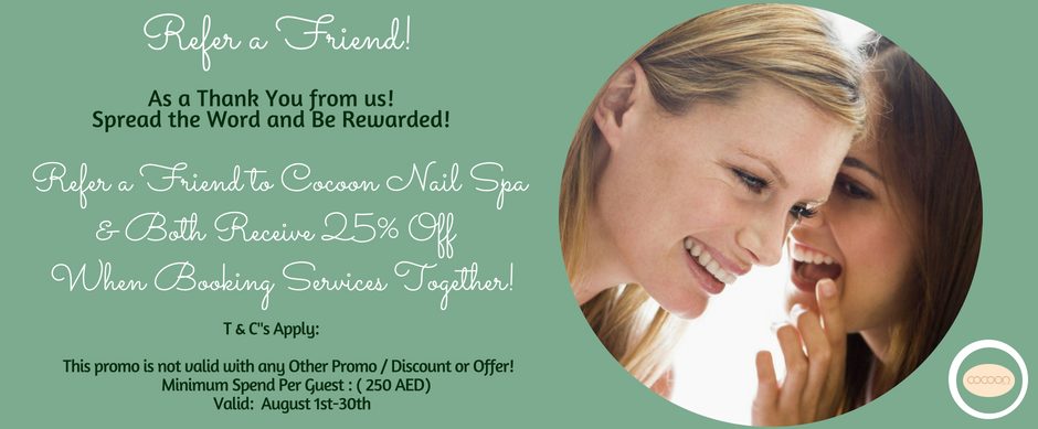 Cocoon Nail Spa August Promo Refer a Friend (2)